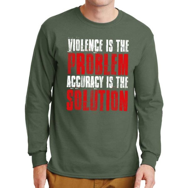Violence_Is_The-Problem_Long_Sleeve_T-shirt_Military_Green